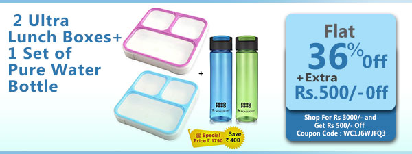 Buy 2 Ultra Lunch Boxes + 1 Set of Pure Water Bottle @ Special Price Rs. 1790/-