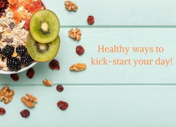 6-healthy-ways-to-kickstart-your-day