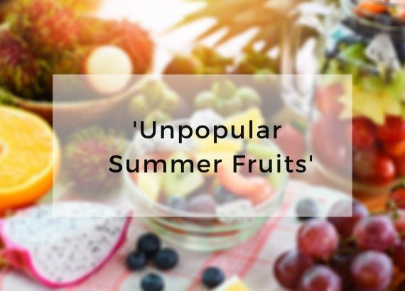 Bringing your attention to some unpopular summer fruits