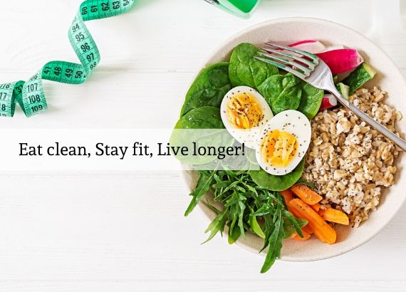 Eat clean stay fir live longer