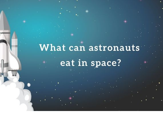 Food for astronauts