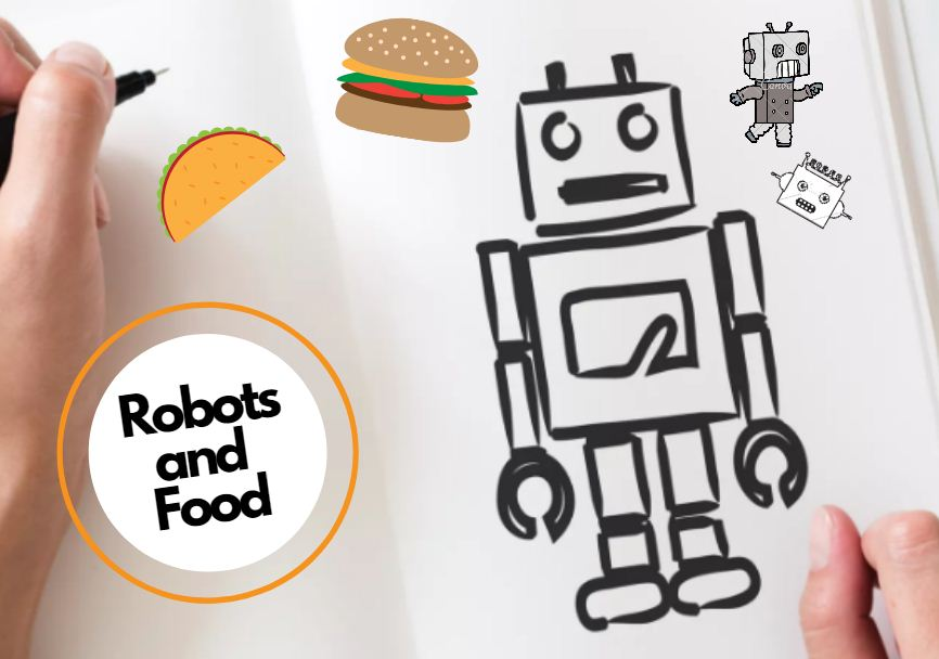 Robots and Food A Match Made in Heaven