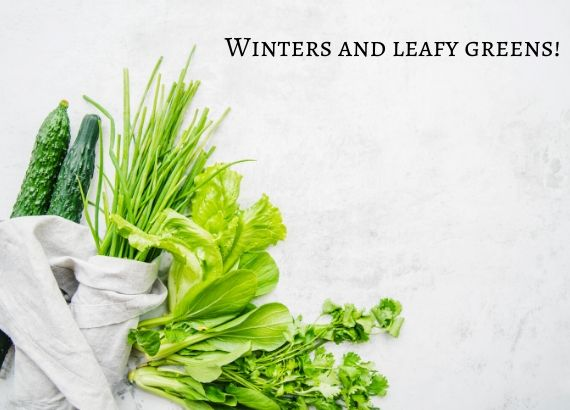 Winter and leafy greens
