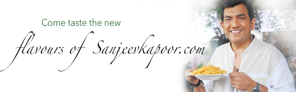 Flavours of Sanjeev Kapoor