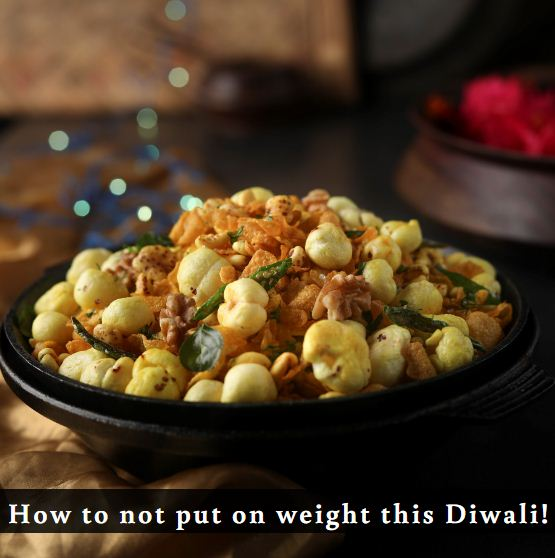 How not to put on weight this diwali