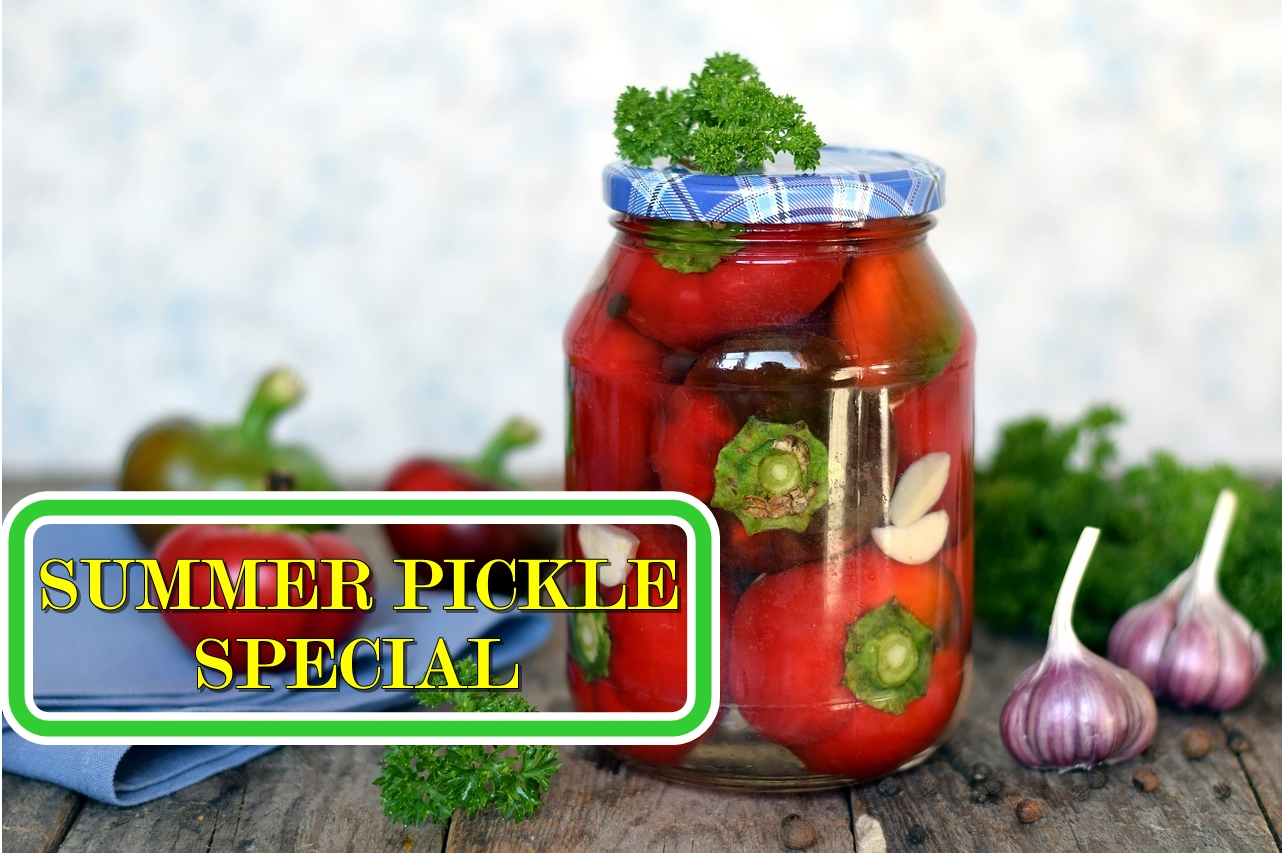 Summer Pickle Special